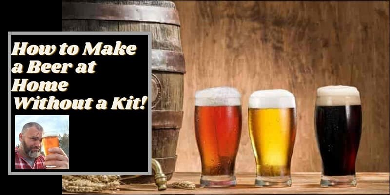 3 home brewed beers next to a keg with the words how to make a beer at home without a kit